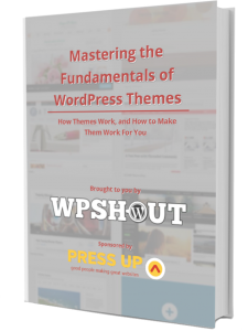 WordPress themes free ebook | Mastering the Fundamentals of WordPress Themes