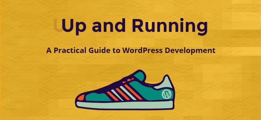 up and running: wordpress theme development