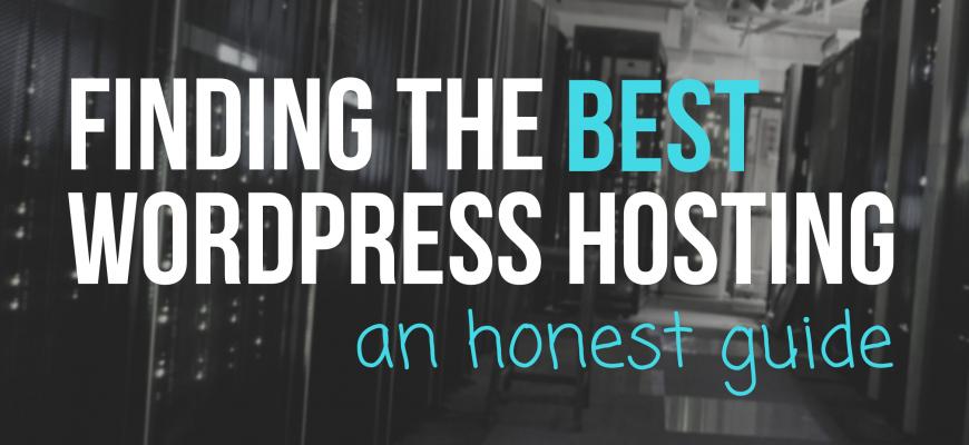 best wordpress hosting an honest guide