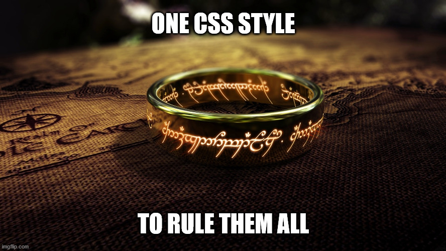 One CSS style to rule them all