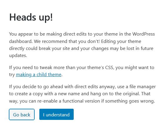 Heads up! Theme editing warning